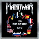Manowar: The Lord Of Steel Live