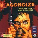 Agonoize: For The Sick And Disturbed