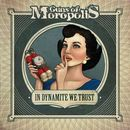 Guns Of Moropolis: In Dynamite We Trust