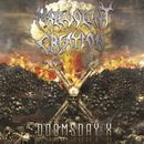 Malevolent Creation: Doomsday X