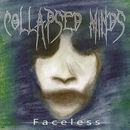 Collapsed Minds: Faceless