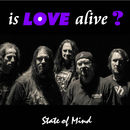 Is Love Alive?/Injustice System: State Of Mind/Babylon-Split-7""