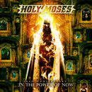 Holy Moses: 30th Anniversary – In The Power Of Now