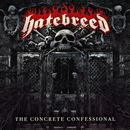 Hatebreed: The Concrete Confessional