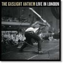 The Gaslight Anthem: Live In London