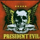 President Evil: The Trash'n'Roll Asshole Show