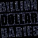 Billion Dollar Babies: Die 4 Diamonds