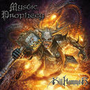 Mystic Prophecy: Killhammer
