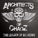 Architects Of Chaoz: The League Of Shadows