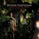 Within Temptation: What Have You Done
