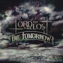 Lord of the Lost: Die Tomorrow