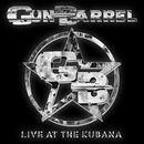 Gun Barrel: Live At The Kubana