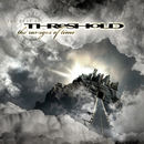 Threshold: The Ravages Of Time - The Best Of Threshold