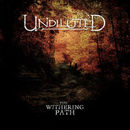 Undiluted: The Withering Path