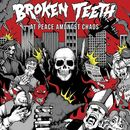 Broken Teeth: At Peace Amongst Chaos