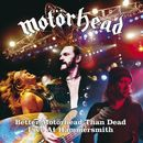Motörhead: Better Motörhead Than Dead