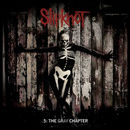 Slipknot: .5: The Gray Chapter