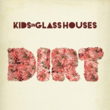 Kids In Glass Houses