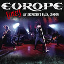 Europe: Live! At Shepherd's Bush, London