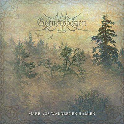 Gernotshagen - Märe Aus Wäldernen Hallen
